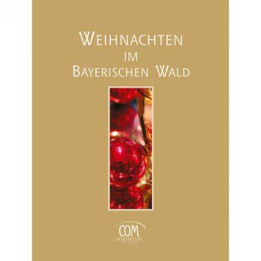 Weihnachten im Bayerischen Wald